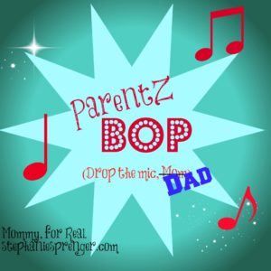 ParentZ Bop Dad