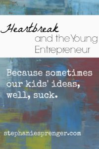 Heartbreak and the Young Entrepreneur