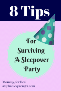 8 Tips for Surviving an 8-year-old's Sleepover Party