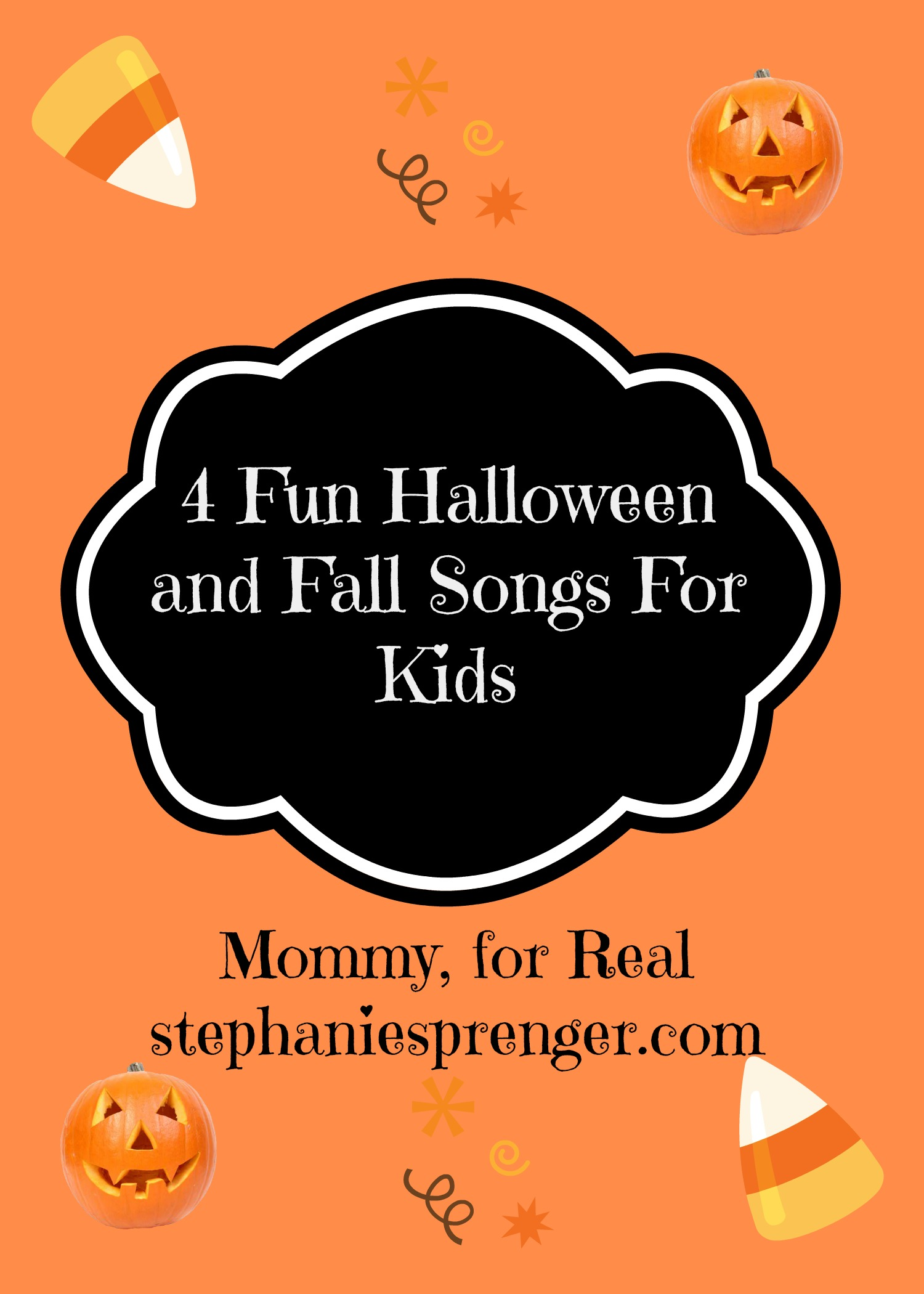 Fun Fall and Halloween Songs for Kids - Mommy, For Real