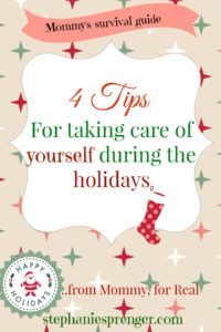 4 Ways to Take Care of Yourself During the Holidays