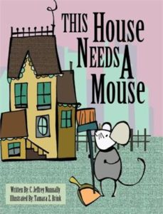 This House Needs a Mouse: Author Interview with C. Jeffrey Nunnally