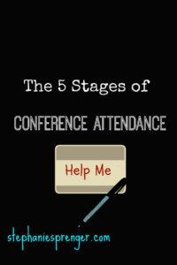 The 5 Stages of Conference Attendance