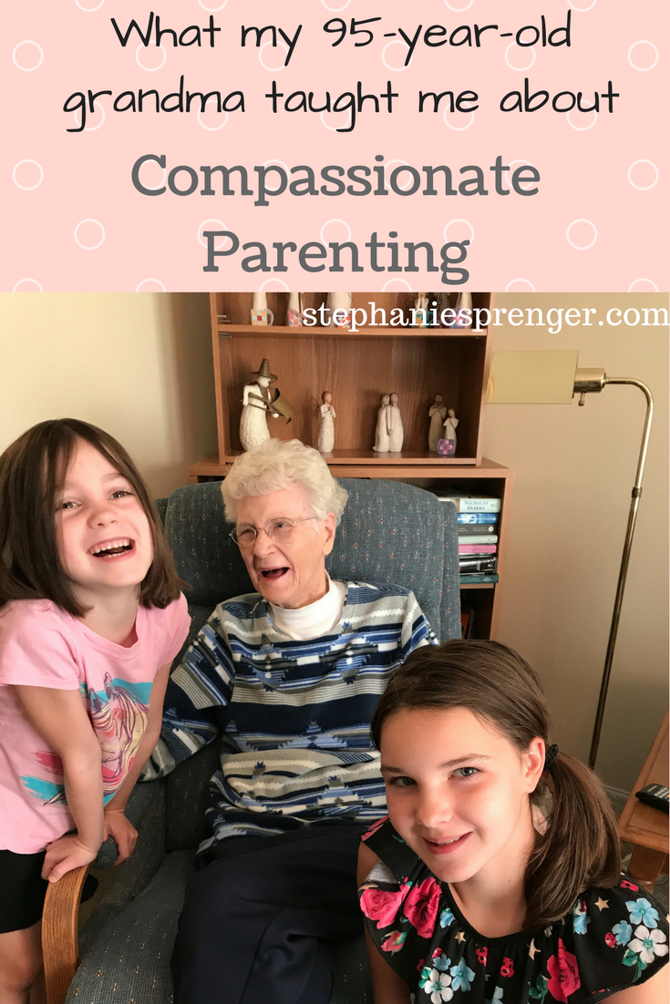 What My 95-Year-Old Grandma Taught Me About Compassionate Parenting