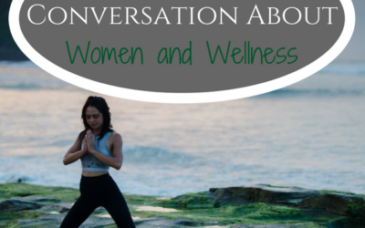 Changing the Conversation About Women and Wellness