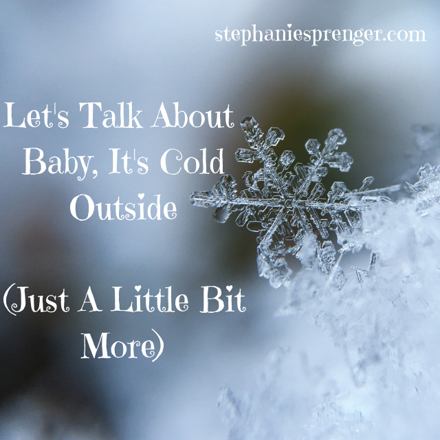 "Let's Talk About ""Baby, It's Cold Outside"" Just a Little Bit More"